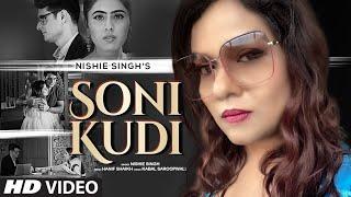 Soni Kudi (Full Song) Nishie Singh   Hanif Shaikh   Kabal Saroopwali   T-Series