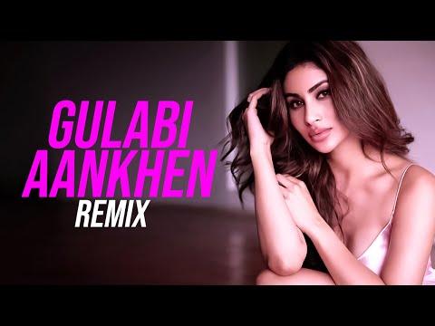 Gulabi Aankhen (Remix) - DVJ Shaan