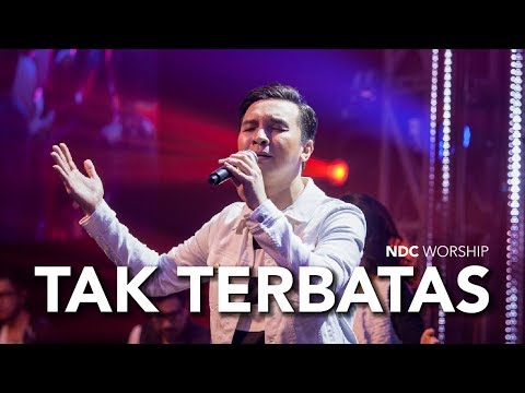 NDC Worship - Tak Terbatas (Live Performance Video)