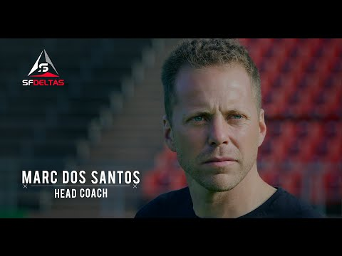SF Deltas - Head Coach Marc Dos Santos | Building to Win