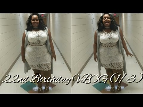 22nd Birthday Week VLOG (Part 1/3) | 5 Day OOTD | We LITTT!