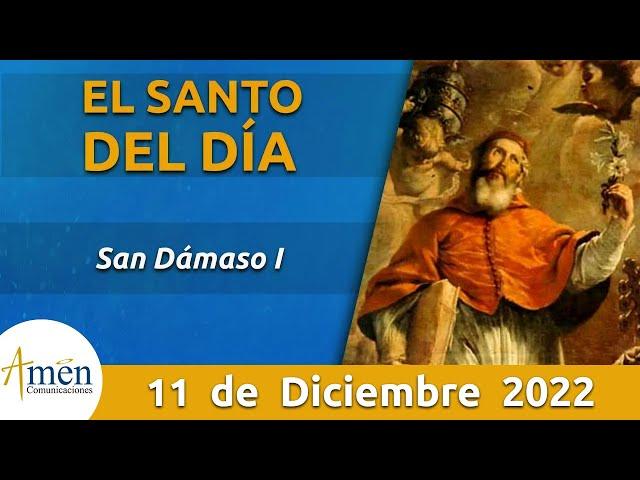 San Dámaso I l Miércoles 11 de Diciembre de 2019 l Padre Carlos Yepes