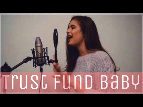 Trust Fund Baby - Why Don't We (Cover) [Alyssa Palmer]