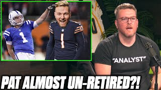 Pat McAfee Talks Almost Un-Retiring To Kick For The Bears