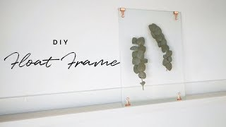 DIY WALL ART | Pressed Leaf Floating Frame