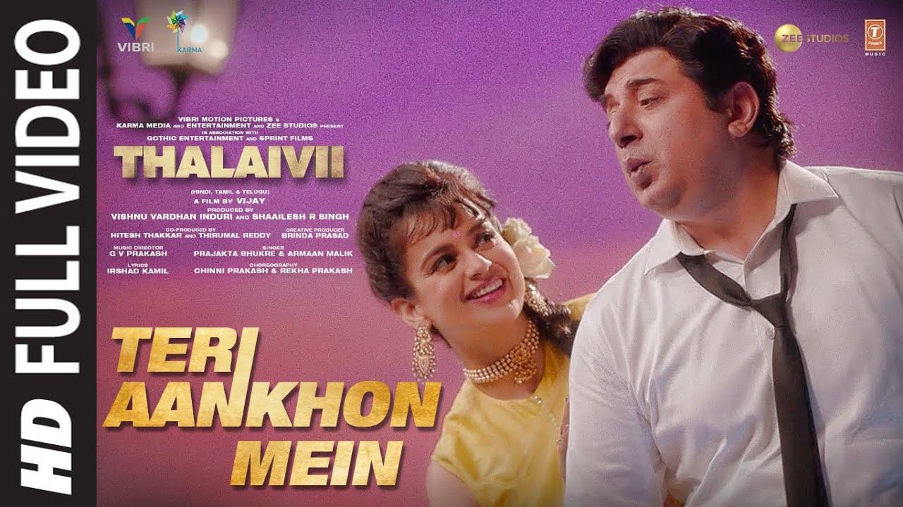 TERI AANKHON MEIN (Full Song)| THALAIVII | Kangana R |Armaan M, Prajakta S | G.V Prakash K, Irshad K