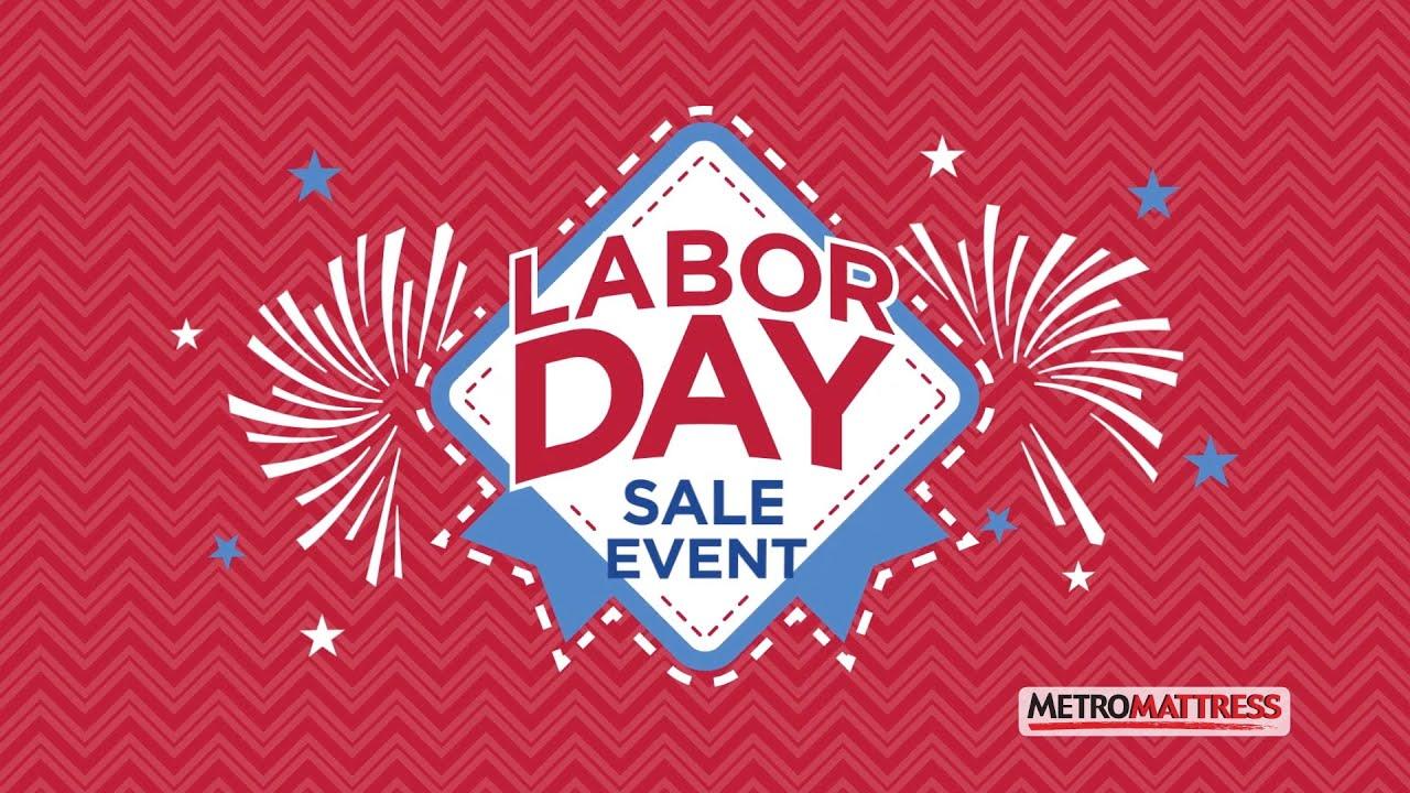 "Metro Mattress ""Labor Day"""