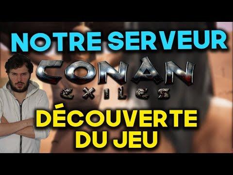 CONAN EXILES : ON A NOTRE PROPRE SERVEUR ET ON DÉCOUVRE LE JEU !