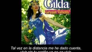 Gilda - TE NECESITO - Subtitulado