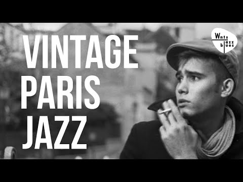 Vintage Paris Jazz - The Paris Jazz Stars of the Jazz & Swing Era