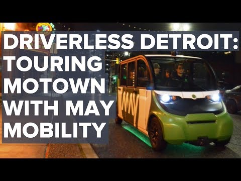 Driverless Detroit: Touring Motown with May Mobility
