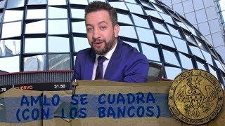 AMLO SE CUADRA (CON LOS BANCOS) - EL PULSO DE LA REPÚBLICA