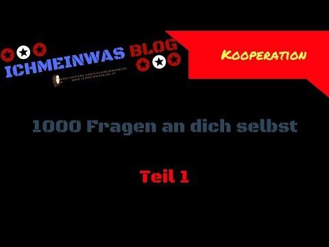 1000 Fragen an dich Selbst - Teil #1 März | Kooperation ★IchMeinWas Blog★