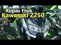 VLOG : Kupas Fisik New Kawasaki Z250  | TMCBLOG