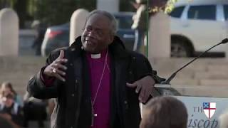 """""""Way of Love"""" Rally with Episcopal Church Presiding Bishop Michael B. Curry"""