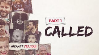 SERMON | November 15, 2020 | Who me? Yes, You! PART 1 - Called.