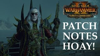 PATCH NOTES HOAY! - Curse of the Vampire Coast // Total War: Warhammmer II