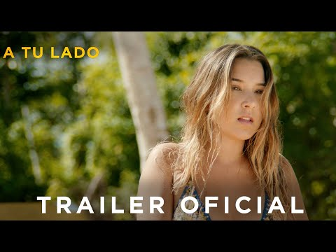 A TU LADO - Trailer Oficial