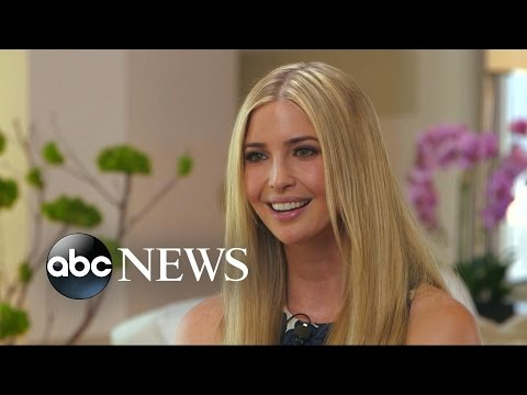 Ivanka Trump Defends Father Donald Trump, Says 'He Speaks From the Heart'