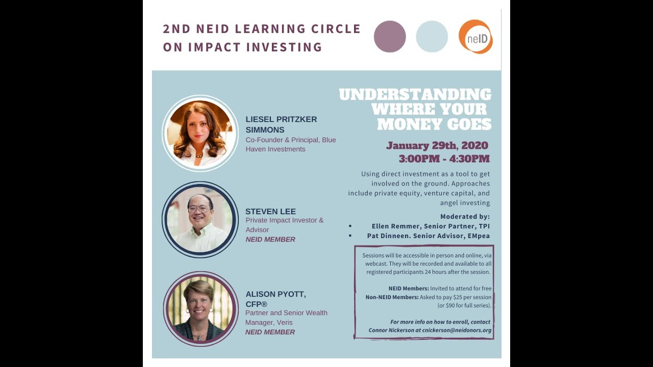 NEID Impact Investing Series: Understanding Where Your Money Goes