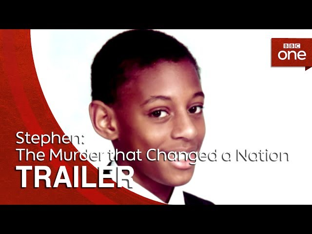 Stephen: The Murder that Changed a Nation | Trailer - BBC One