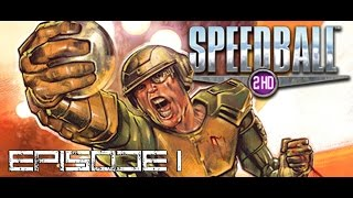 Speedball 2 HD - Episode 1