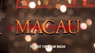 A última vez que vi Macau Trailer