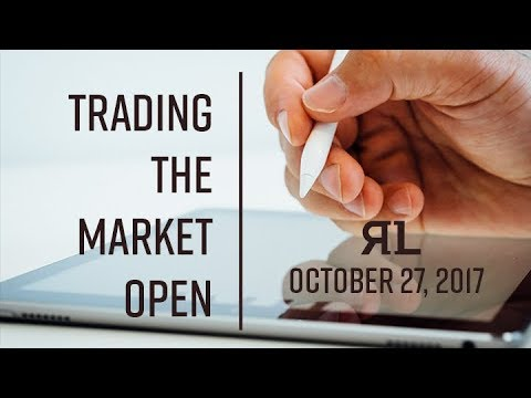 Trading the Open October 27, 2017