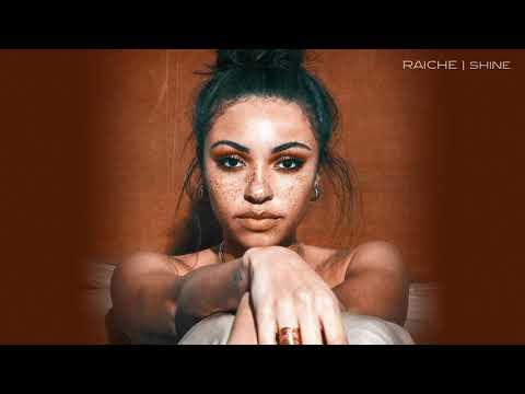 Raiche - Shine [Official Audio]