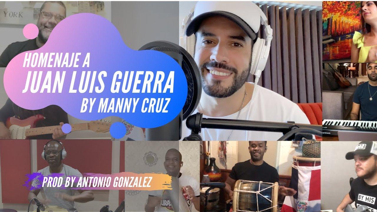 Manny Cruz - Homenaje a Juan Luis Guerra