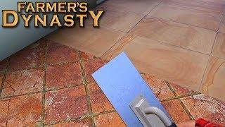 Kładę kafelki (remont domu cz. 4) - Farmer's Dynasty  | #18