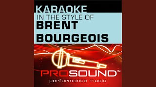 Dare To Fall In Love (Karaoke Lead Vocal Demo) (In the style of Brent Bourgeois)
