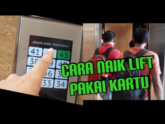 Cara Naik Lift Pakai Kartu Untuk Lift Yang Tidak Ada Tombol Fisik Pilihan Lantainya Youtube