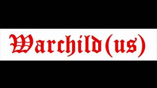 Warchild (US) - Chains Of Fire