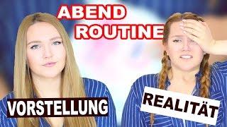ABENDROUTINE bei MÄDCHEN 🌙VORSTELLUNG vs. REALITÄT | Deutsch 2016 | Annaxo