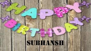 Subhansh   Birthday Wishes