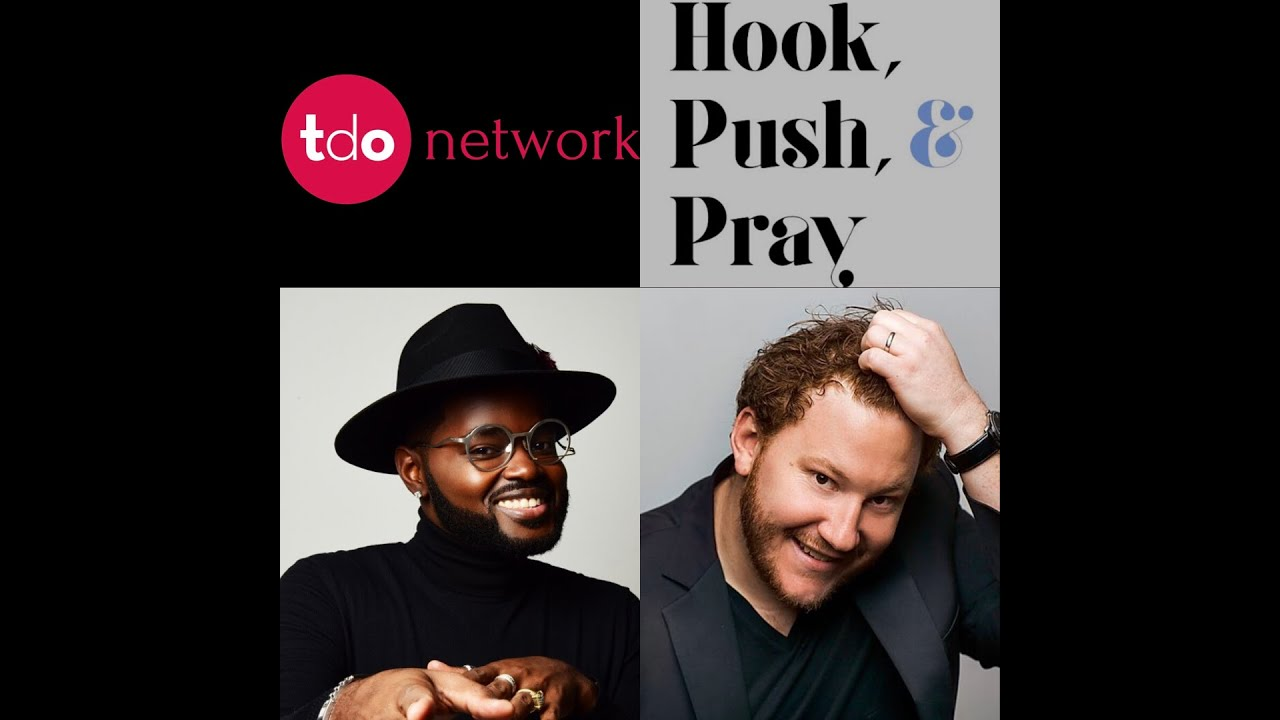 TDO Presents: Hook, Push, & Pray | Ep. 3