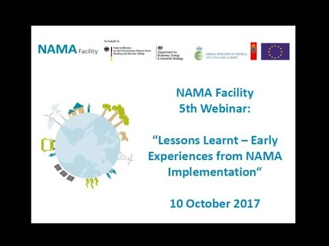 Webinar V 2017 10 10 NAMA Facility Lessons learnt – Early Experiences from NAMA Implementation