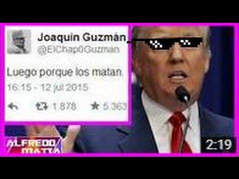 El Chapo Guzman Amenaza de Muerte a Donald Trump... FBI INVESTIGA