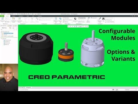 Creo Parametric - Configurable Modules - Options & Variants
