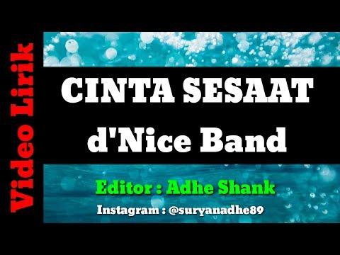 CINTA SESAAT - d'Nice Band (Video Lirik) Dalem banget isi Makna dari Liriknya Bikin Baperr.!!!