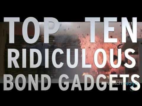 Top 10 Ridiculous Bond Gadgets (Quickie)