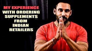 Buying supplements in India - candid experience