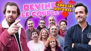Devine le couple : Spécial Parents
