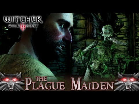 """The Witcher 3: Wild Hunt - THE PLAGUE MAIDEN 