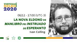 BEL-Koj 2020: La nova eldono de Manlibro pri instruado de Esperanto (Ivan Colling)