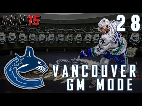 NHL 15: GM Mode Commentary - Vancouver Canucks ep. 28 - Another Franchise Player?