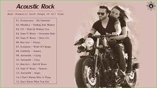 Acoustic Rock Songs | Best Romantic Rock Songs Of All Time