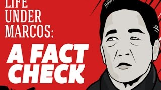 Life under Marcos: A fact-check