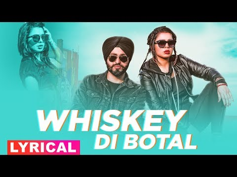 Whiskey Di Botal (Lyrical Video) | Preet Hundal | Jasmine Sandlas | Latest Punjabi Songs 2019